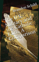 The U.S. Military and the Catholic Faith: A Comparison: