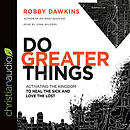 Do Greater Things Audio Book