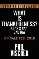 Buck Denver's Bad, Bad Day: A Lesson in Thankfulness