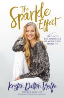 The Sparkle Effect: Step Into the Radiance of Your True Identity