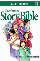 Lectionary Story Bible- Year B