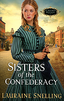Sisters of the Confederacy : Book 2: A Secret Refuge