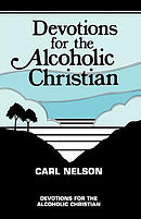 Devotions for the Alcoholic Christian
