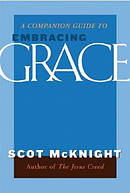 Companion Guide to Embracing Grace