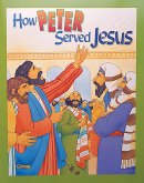 Bible Big Books: How Peter Served Jesus