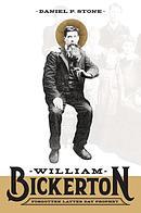 William Bickerton: Forgotten Latter Day Prophet