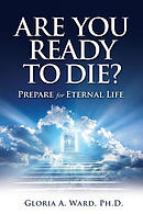 Are You Ready to Die?: Prepare for Eternal Life