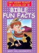 My Very First Book of Bible Fun Facts