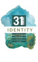 Identity: 31 Verses Every Teenager Should Know