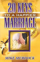 Twenty Keys To A Happier Marriage