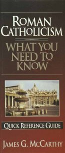 What You Need to Know About Roman Catholicism