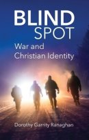 Blind Spot: War and Christian Identity