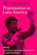 Rethinking Protestantism in Latin America