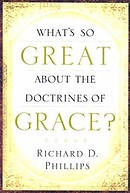 Whats So Great About The Doctrines Of Gr