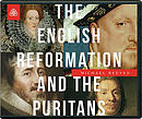 English Reformation and the Puritans