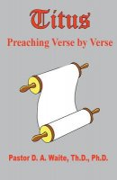 Titus, Preaching Verse by Verse