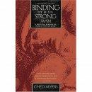 Binding the Strongest Man
