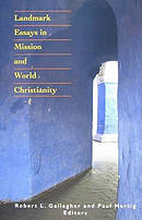 Landmark Essays in Mission and World Christianity