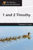 1 and 2 Timothy (Six Themes Everyone Should Know series)