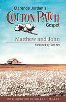 Cotton Patch Gospel: Matthew and John