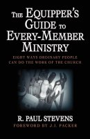 Equipper's Guide To Every-member Ministry