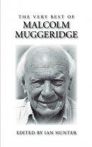 Very Best of Malcolm Muggeridge, The