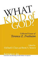 What Kind of God?: Collected Essays of Terence E. Fretheim