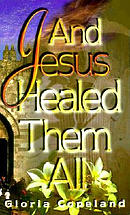 And Jesus Healed Them All