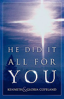 He Did It All For You