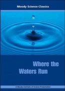 Where Waters Run Dvd