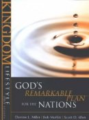 God's Remarkable Plan for the Nations