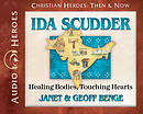 Ida Scudder Audiobook: Healing Bodies, Touching Hearts