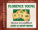 Florence Young Audiobook: Mission Accomplished