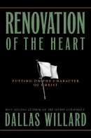 Renovation of the Heart: Putting on the Character of Christ - Hardback Edition