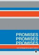 Promises, Promises, Promises