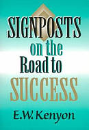 Sign Posts On The Road To Success