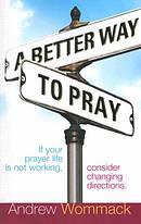 Better Way To Pray A Pb