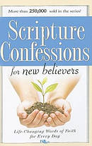 Scripture Confessions For New Believers