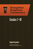 Exodus 1-18: Evangelical Exegetical Commentary
