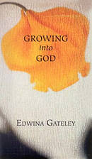 Growing into God