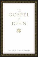 ESV Gospel of John: Paperback