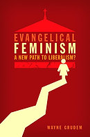 Evangelical Feminism: A New Path to Liberalism?