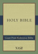 NASB Giant Print Reference Bible: Hardback