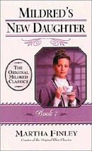 Mildreds New Daughter Book 7