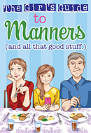 The Girl's Guide to Manners