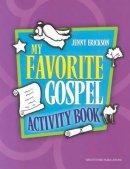 My Favorite Gospel Activity Book