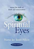 Spiritual Eyes: Seeing the Truth of Reincarnation