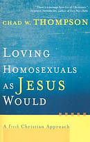 Loving Homosexuals as Jesus Would