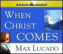 When Christ Comes Audio Cd