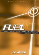 Fuel: 10-minute Devotions to Ignite the Faith of Parents and Teens